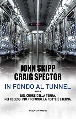In fondo al tunnel (Fanucci Editore)