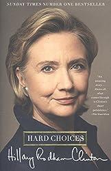 Hard Choices: A Memoir