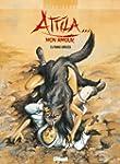 Attila mon amour T05 : Terre br�l�es