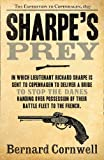 Sharpe's Prey: The Expedition to Copenhagen, 1807 (The Sharpe Series, Book 5)