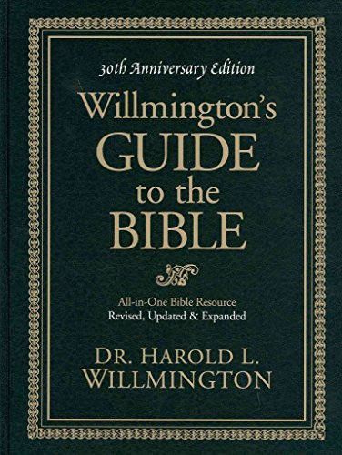 [(Willmington's Guide to the Bible)] [By (author) Harold L Willmington] published on (November, 2011)