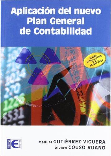 Aplicación del nuevo Plan General de Contabilidad por Álvaro Couso Ruano