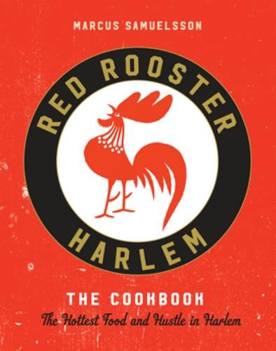 red-rooster-cookbook-the-story-of-food-and-hustle-in-harlem