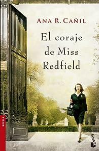 El coraje de Miss Redfield par  Ana R. Cañil