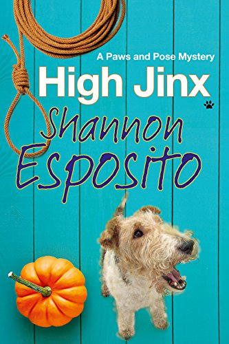 High Jinx: A dog mystery (A Paws and Pose (Fancy Weiblich Dress)
