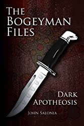 THE BOGEYMAN FILES: DARK APOTHEOSIS