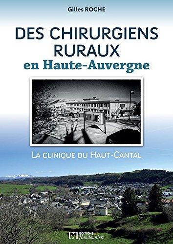 Des Chirurgiens ruraux en Haute-Auvergne