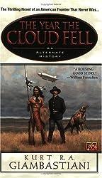 The Year the Cloud Fell (Roc Book) by Kurt R.A. Giambastiani (2001-11-19)