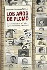 Los años de plomo: La reconstrucción del PCE bajo el primer franquismo par Hernández Sánchez