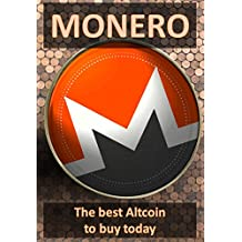 MONERO: The best altcoin to buy today (English Edition)