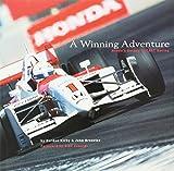 A Winning Adventure: Honda's Decade in Cart Racing by John Oreovicz (2004-03-02)