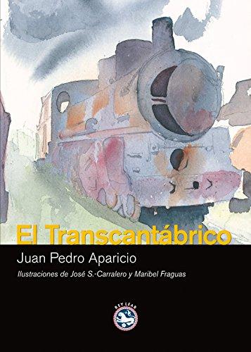 El Transcantabrico / The Transcantabrico por Juan Pedro Aparicio