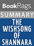 Summary & Study Guide The Wishsong of Shannara by Terry Brooks (English Edition)