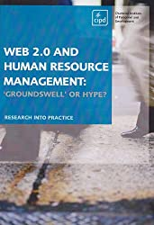 Web 2.0 and Human Resource Management : 'Groundswell' or hype?