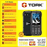 TORK MOBILE T27 POWER Made In India 2.4 Display + 2500 MAh Battery +Power Bank+PORTABLE USB FAN +Big Speaker & Sound + Camera With Flash Light + Auto Call Recording + Wireless FM +Mobile Tracker + GPRS + WAP +Facebook + Vibration +500 Contacts Phonebo
