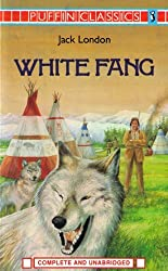 White Fang (Puffin Classics) by Jack London (1985-06-27)