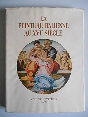 La peinture italienne au XVIe siècle / Champigneulle, Bernard / Réf41468