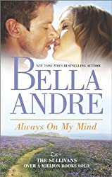 Always On My Mind (The Sullivans) by Bella Andre (2014-04-29)