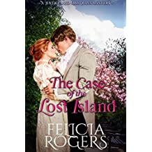 """The Case of the Lost Island (A """"Justice"""" and Miss Quinn Mystery Book 6)"""