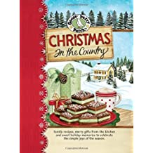 Christmas in the Country Cookbook (Seasonal Cookbook Collection) by Gooseberry Patch (2007-07-01)