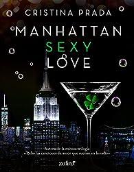 Manhattan Sexy Love par Cristina Prada