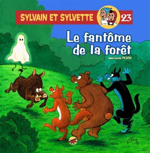 Sylvain et Sylvette, Tome 23 : Le fantôme de la forêt