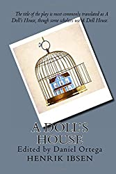 A Doll's House by Henrik Ibsen (2016-06-29)