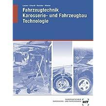 Fahrzeugtechnik, Karosserie- und Fahrzeugbau, Technologie, Fachstufe