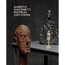 Alberto Giacometti – Material und Vision: Die Meisterwerke in Gips, Stein, Ton und Bronze