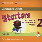 Cambridge English Young Learners 2. Starters. For revised exam. Per le Scuole superiori