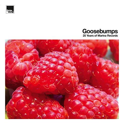 Goosebumps – 25 Years of Marina Records