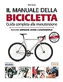Image de Il manuale della bicicletta. Guida completa alla manutenzione