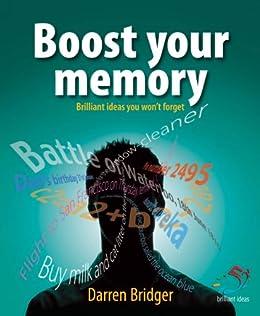 Boost your memory (52 Brilliant Ideas) von [Bridger, Darren]
