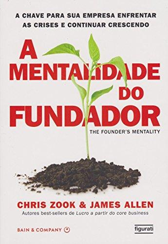 A Mentalidade do Fundador (Em Portuguese do Brasil)