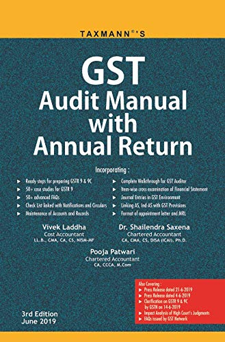 GST Audit Manual with Annual Return (3rd Edition June 2019)