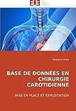 Telecharger Livres Base de donnees en chirurgie carotidienne (PDF,EPUB,MOBI) gratuits en Francaise