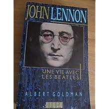 John Lennon : Une vie avec les Beatles
