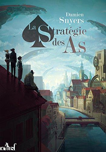 La Stratégie des As (Les trois souhaits) par Damien SNYERS