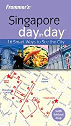 Frommer's Singapore Day by Day (Frommer's Day by Day: Singapore)