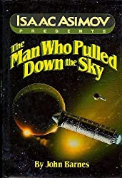 The Man Who Pulled Down the Sky  (Isaac Asimov Presents)