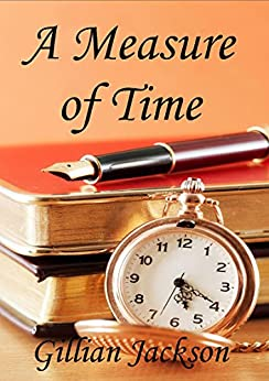 A Measure of Time by [Jackson, Gillian]