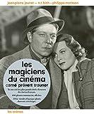 Les magiciens du cinéma - Carné, Prévert, Trauner