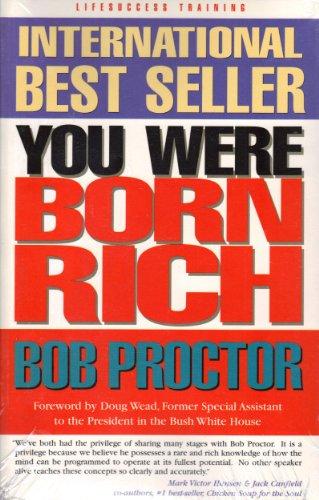You Were Born Rich by Proctor, Bob (2003) Paperback