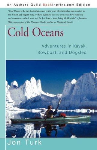 Cold Oceans: Adventures in Kayak