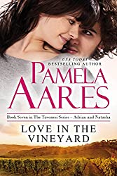 Love in the Vineyard (The Tavonesi Series Book 7)