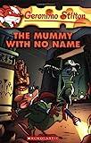 The Mummy with No Name: 26 (Geronimo Stilton)