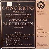 Dieudonné-Pascal Pieltain - Thérèse Allard , Camerata Leodiensis , Hubert Schoonbroodt , Quatuor Martin - Concertos Et Quatuors - Musique En Wallonie - MW 31/32