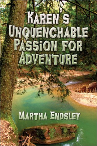 Karen's Unquenchable Passion for Adventure Cover Image