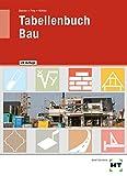 Tabellenbuch Bau: Lehrbuch für das Baugewerbe - Balder Prof. Batran