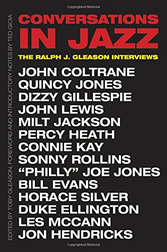 Conversations in Jazz: The Ralph J. Gleason Interviews di Ralph J. Gleason